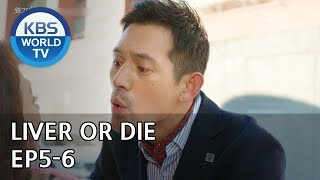 Liver or Die I ??? ??? Ep. 5-6 Preview