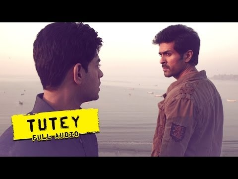 Tutey - Full Audio Song - Dishkiyaoon