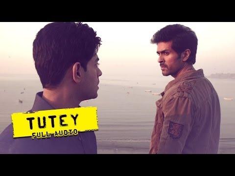 Tutey - Full Audio Song - Dishkiyaoon