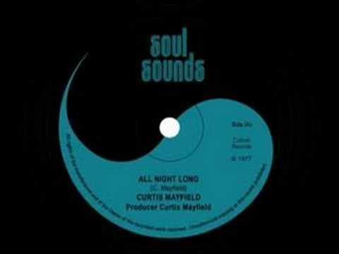 Curtis Mayfield - All Night Long (1977)