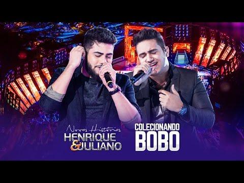 Henrique e Juliano - Colecionando Bobo - DVD Novas Histórias - Ao vivo em Recife