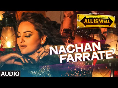 Nachan Farrate Full AUDIO Song ft. Sonakshi Sinha | All Is Well | Meet Bros | Kanika Kapoor