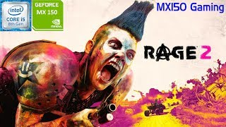 RAGE 2 | GeForce MX150 | i5 8250u | Acer Aspire 5