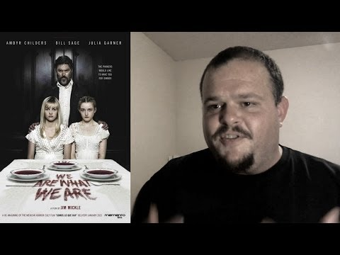 We Are What We Are (2013) movie review horror drama thriller