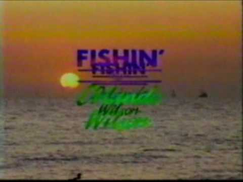Orlando Wilson Fishing Show - Intro