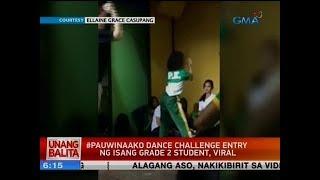 UB: #Pauwinaako dance challenge entry ng isang grade 2 student, viral
