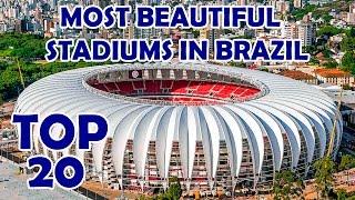 TOP 20 Most Beautiful Stadiums in Brazil / Estádios mais bonitos do Brasil