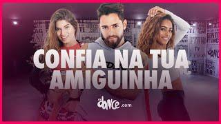 Confia Na Tua Amiguinha Mc Don Juan Fitdance Tv Coreografia Dance Audio