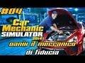 Car Mechanic Simulator 2014 Gameplay ITA Let S Play 04 Ora Inizia Il Vero Lavoro mp3