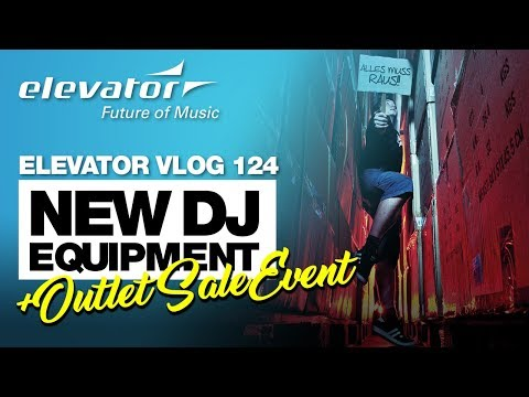 New DJ Equipment 2017 - Outlet Sale Event - Angebote im Lagerverkauf (Elevator Vlog 124 deutsch)