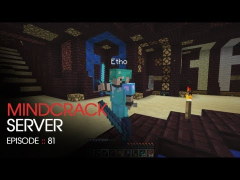 The Mindcrack Minecraft Server - Episode 81 - B Team B Thievin'
