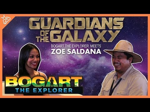 BOGART THE EXPLORER MEETS ZOE SALDANA (Marvel's Guardians of the Galaxy)