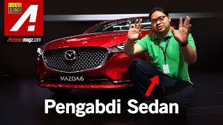 Mazda 6 Sedan & Estate 2018 First Impression Review by AutonetMagz