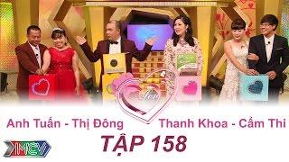 Anh Tuấn - Thị Đông   Thanh Khoa - Cẩm Thi   VỢ CHỒNG SON   Tập 158   21/08/2016