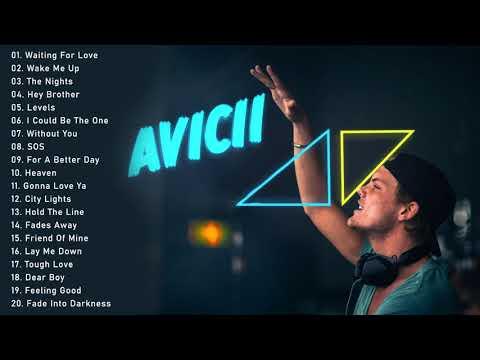 Avicii Best Songs - Avicii Greatest Hits Playlist 2021
