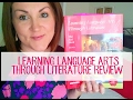 Homeschool Curriculum Review | Learning Language Arts Through Literature