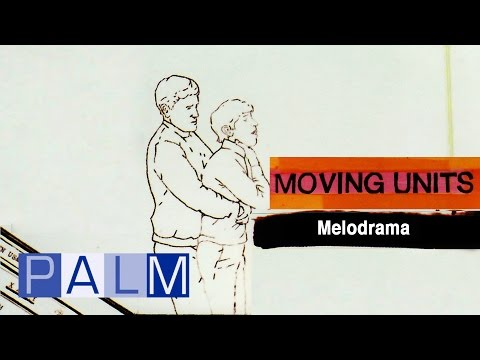 Moving Units - Melodrama