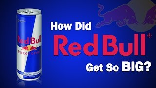 How Did RED BULL Get So Big?