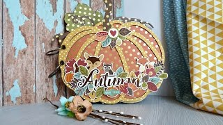 """МК альбом-тыква """"Autumn"""" / Echo Park paper/ """"Fall in the air""""/""""Autumn Gold Foil Dots"""""""