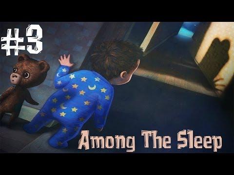 Among The Sleep. Прохождение. Часть 3 (Мама Слендера)