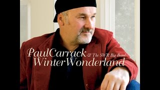 Watch Paul Carrack Rudolph The Rednosed Reindeer video