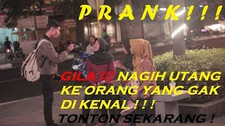 NAGIH HUTANG KE ORANG YANG GAK DIKENAL! With Like Project & Bram Dermawan - Prank Indonesia
