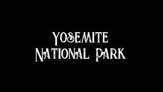 Catching Up at Yosemite  [No Music Vlog]  (June 10, 2018 //  Day 12 & 13,  Vlog 1)