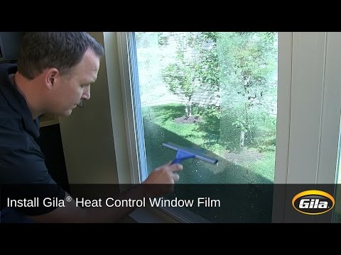 Install Gila® Heat Control Window Film  (Adhesive Based)