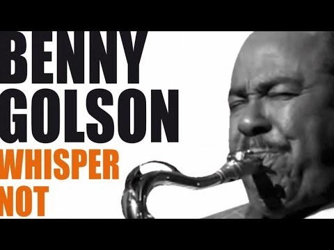 Benny Golson - Best Of Benny Golson - A Bebop Legend