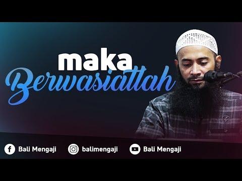 Maka Berwasiatlah - Ustadz Dr. Syafiq Riza Basalamah, MA