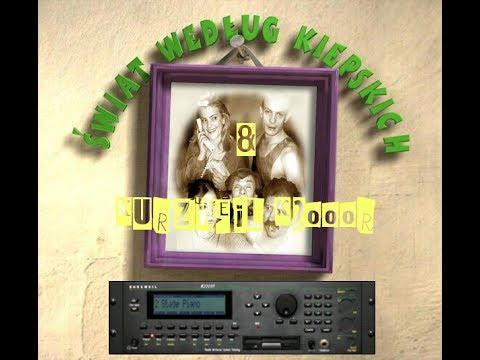 ŚWIAT WEDŁUG KIEPSKICH - SOUNDTRACK/KURZWEIL K2000R