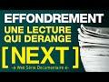 [ NEXT ] S01 E08 - EFFONDREMENT : UNE LECTURE QUI DERANGE (Corentin, Michel, Sunny, Une Anonyme)