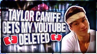 TAYLOR CANIFF GETS ME BANNED ON YOUTUBE(DISS TRACK)