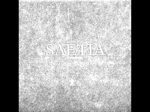 Saetia - Becoming The Truth