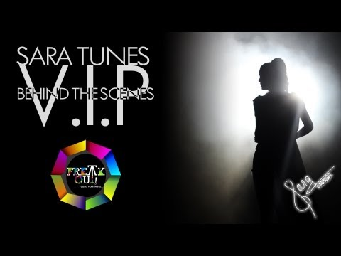 Thumbnail of video Sara Tunes - V.I.P (Behind The Scenes)