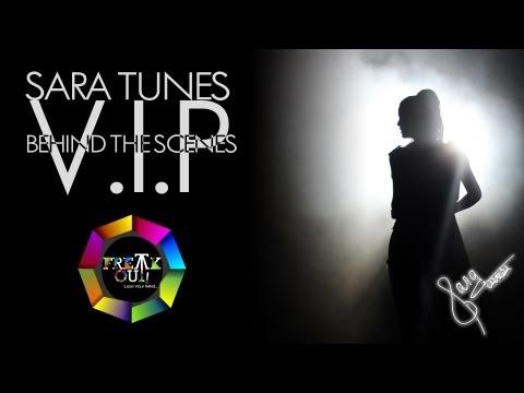 Thumbnail of video Sara Tunes - V.I.P (Behind The Scenes)