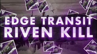 Edge Transit Riven Kill | Last Wish Raid | Destiny 2