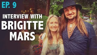 Get Real or Die Trying with Amadon DellErba | Ep. 9: Interview with Brigitte Mars (FULL SHOW)
