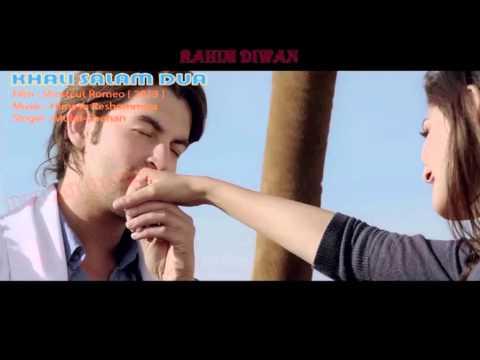 KHALI SALAM DUA audio HD  ( SHORTCUT ROMEO )