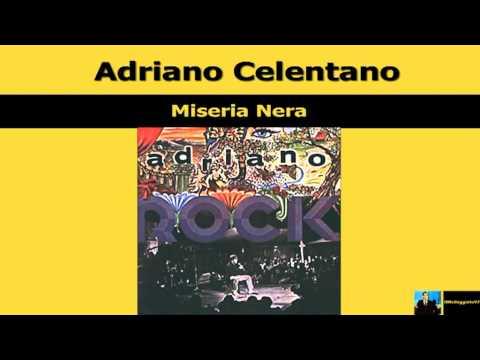 Adriano Celentano - Miseria Nera