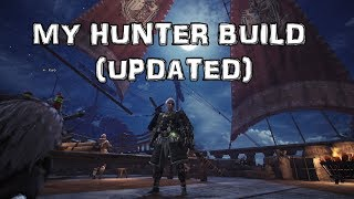 Monster Hunter World: My Hunter Build (Updated)