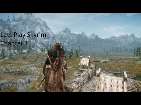 Lets Play Skyrim : Chapter 1 : Part 11