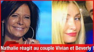 La Villa des Cœurs Brisés 3: Nathalie réagit au couple Vivian et Beverly !