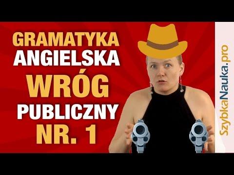 Gramatyka Angielska - Największy Wróg Nauki Języka Angielskiego...