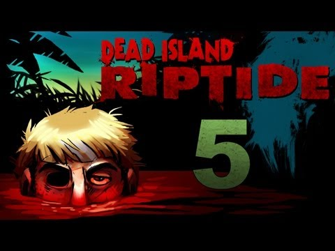 Dead Frames - Dead Island Riptide Co-op Walkthrough w/ SSoHPKC : Kootra : Nova : Part 5 - Canned Food for All