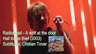 Watch Radiohead A Wolf At The Door video