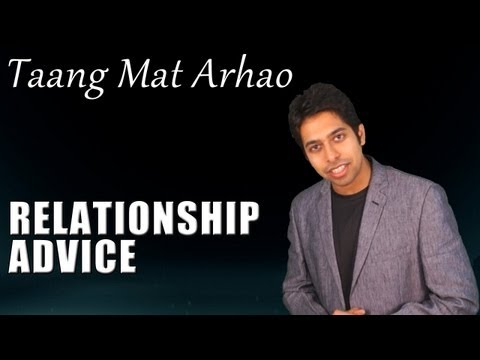 """Taang Mat Arhao"" : STOP Interruptting, START Listening - Love and Relationship Advice (Hindi)"