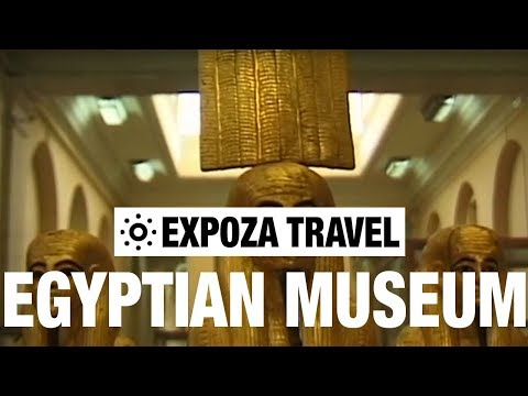 Egyptian Museum Travel Video Guide