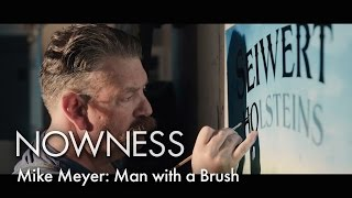 Mike Meyer: Man with a Brush