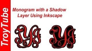 Monogram with Shadow Layer Using Inkscape Imported to Design Space